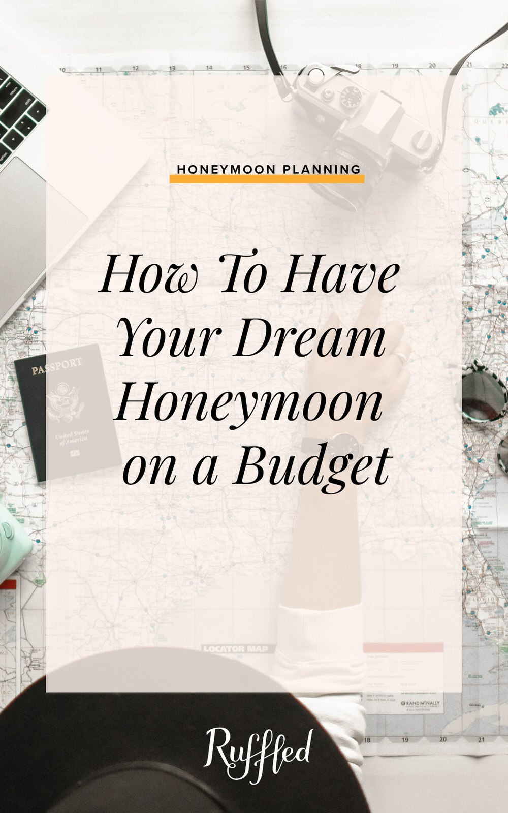 How to Have Your Dream Honeymoon on a Budget