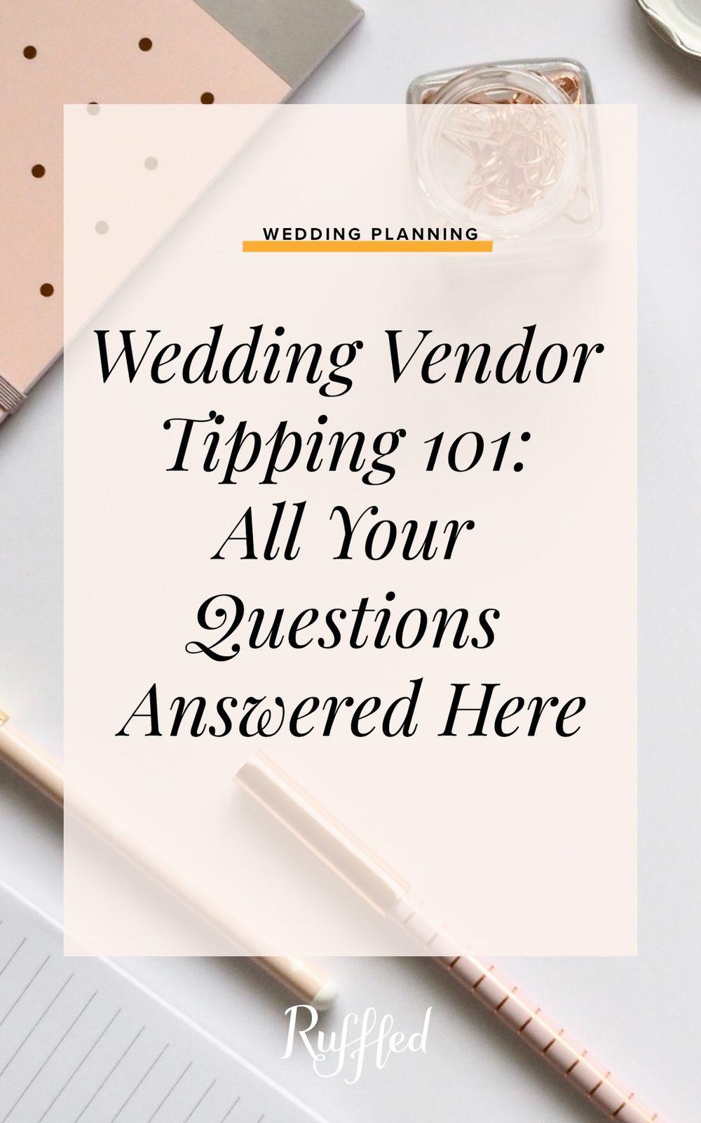 Wedding Vendor Tipping 101