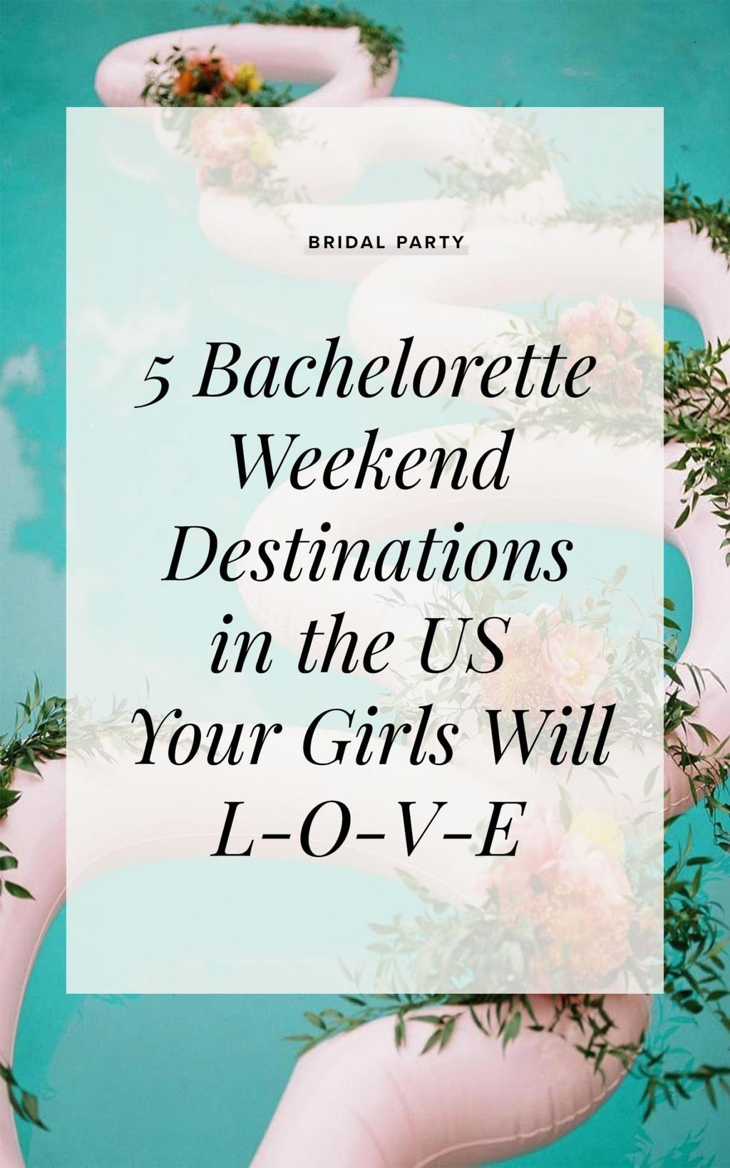 Bachelorette Weekend Destinations Postcover 1350x2160