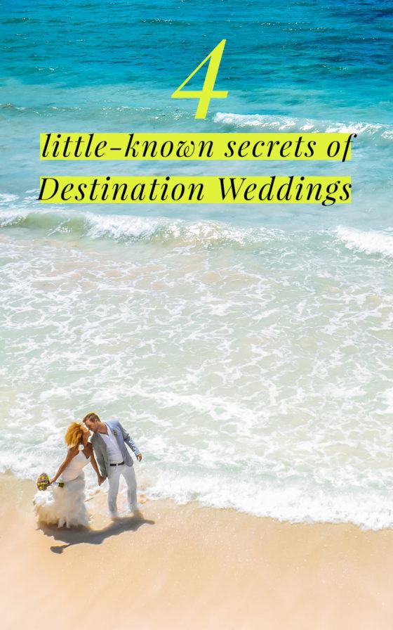 4 Little-Known Secrets of Destination Weddings