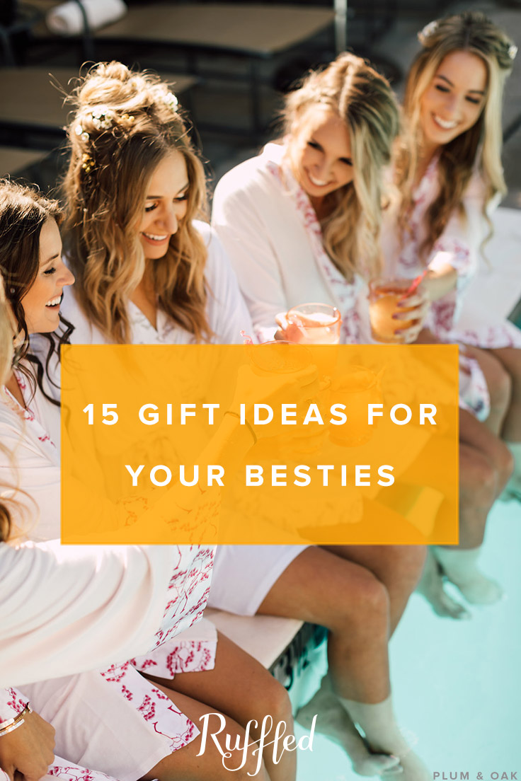 Gift Guide For Your Best Friends Bridesmaids
