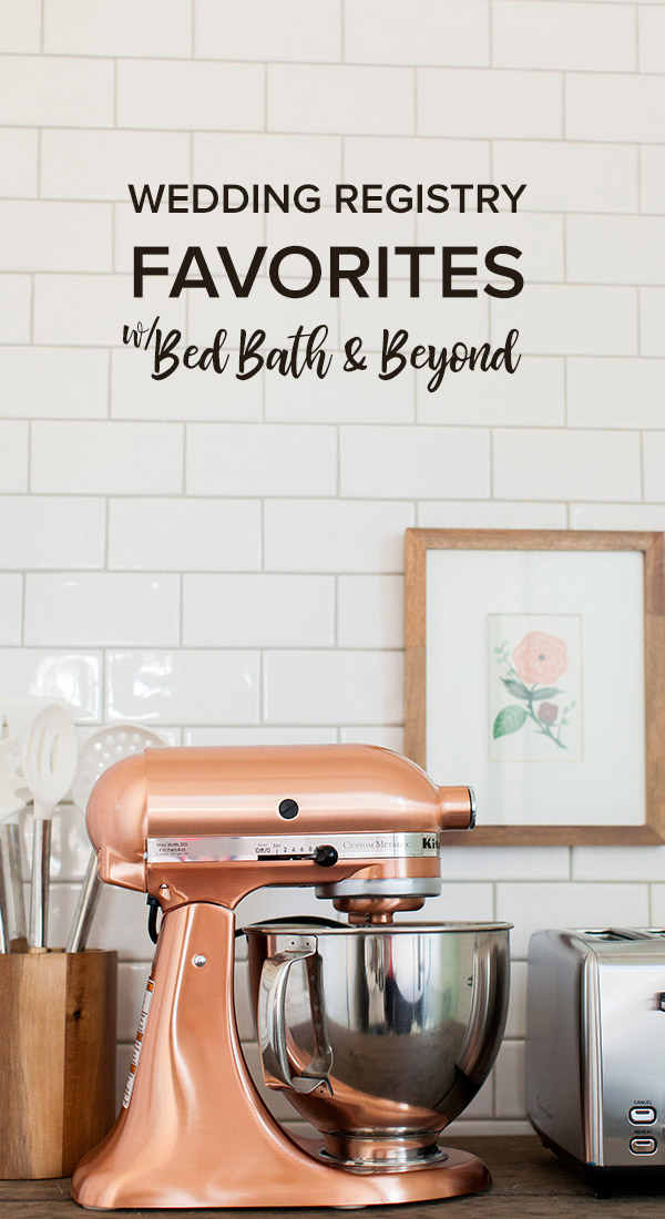Bedbathandbeyond Wedding Registry.Our Wedding Registry Picks From Bedbathandbeyond Ruffled
